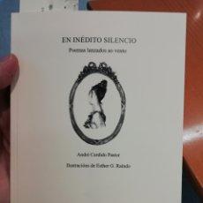 Libros: EN INÉDITO SILENCIO. POEMAS LANZADOS AO VENTO (CASTELLANO Y GALEGO). LIBRO+CD EDICIÓNS IMAXINARIAS. Lote 191579385