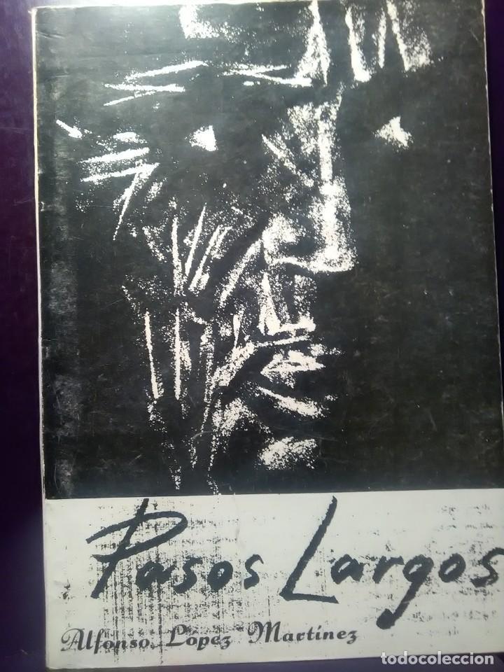 PASOS LARGOS DE ALFONSO LOPEZ MARTINEZ. ALMERIA 1986 (Libros Nuevos - Literatura - Poesía)