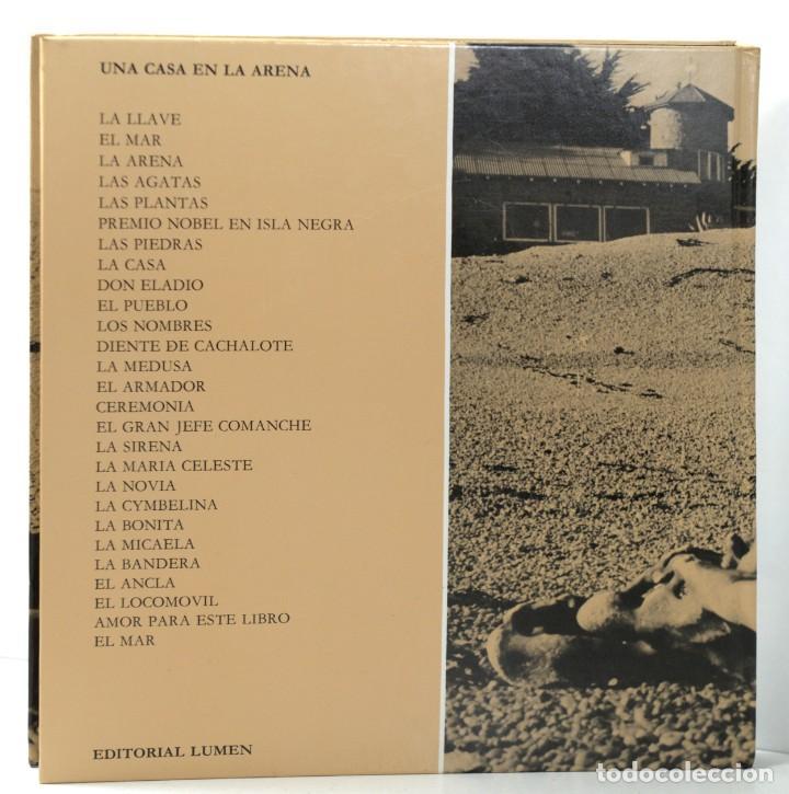 Libros: PABLO NERUDA / SERGIO LARRAÍN - UNA CASA EN LA ARENA - LUMEN - 3ª EDIC. 1984 - NUEVO - Foto 3 - 197454537