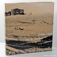 Libros: PABLO NERUDA / SERGIO LARRAÍN - UNA CASA EN LA ARENA - LUMEN - 3ª EDIC. 1984 - NUEVO. Lote 225823515