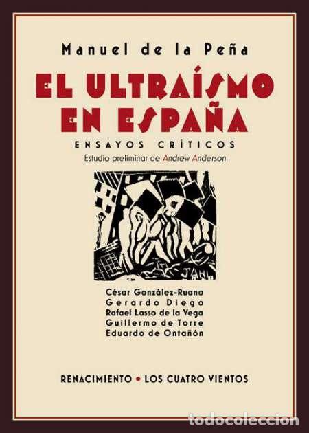 EL ULTRAÍSMO EN ESPAÑA. MANUEL DE LA PEÑA (Libros Nuevos - Literatura - Poesía)