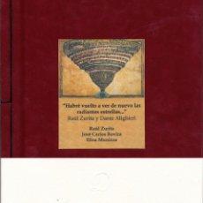 Libros: ZURITA, RAÚL; ROVIRA, JOSÉ C.; MUNIZZA, E. - HABRÉ VUELTO A VER DE NUEVO LAS RADIANTES ESTRELLAS. Lote 214761968