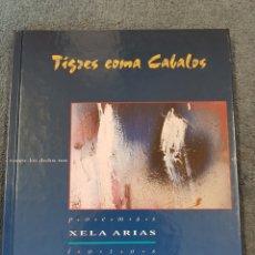 Libros: TIGRES COMA CABALOS. Lote 204071920