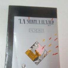 Libros: LA SIERPE Y EL LAUD POESIA N° 7 CIEZA 1989 POETAS MURCIANOS 154 PÁGINAS. Lote 204595927