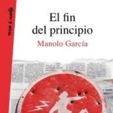 Libros: EL FIN DEL PRINCIPIO. Lote 205688145
