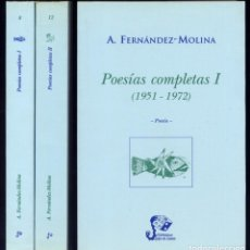 Libros: FERNÁNDEZ MOLINA, ANTONIO. POESÍAS COMPLETAS. 3 VOLÚMENES. 1999-2000.. Lote 205713965