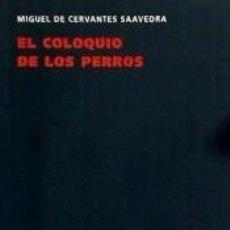 Libros: EL COLOQUIO DE LOS PERROS. Lote 206233313