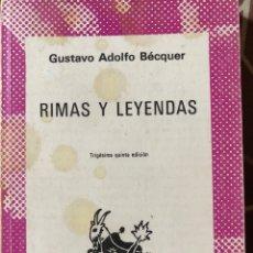 Libros: RIMAS Y LEYENDAS GUSTAVO ADOLFO BÉCQUER COLECCION AUSTRAL ESPASA CALPE. Lote 208991925