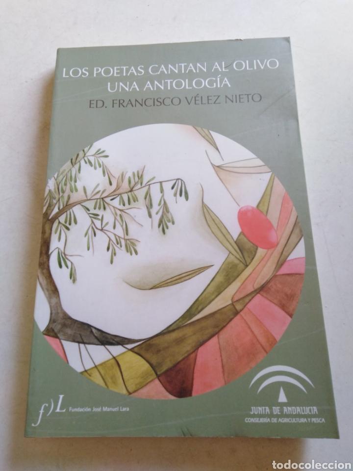 LOS POETAS CANTAN AL OLIVO UNA ANTOLOGÍA (Libros Nuevos - Literatura - Poesía)