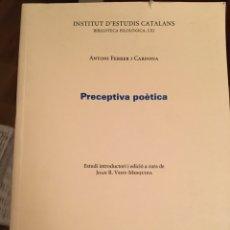 Libros: PRECEPTIVA POÈTICA - ANTONI FERRER I CARDONA. Lote 217287238