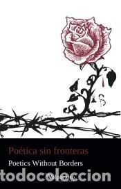POÉTICA SIN FRONTERAS (Libros Nuevos - Literatura - Poesía)