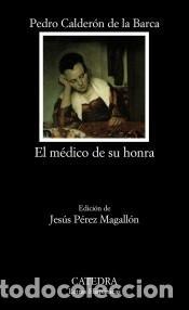 EL MÉDICO DE SU HONRA (Libros Nuevos - Literatura - Poesía)