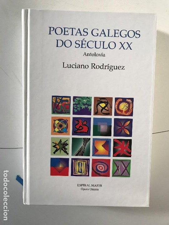 LUCIANO RODRÍGUEZ. POETAS GALEGO DE SÉCULO XX. GALICIA POESÍA ESPIRAL MAIOR, OPERA OMNIA. (Libros Nuevos - Literatura - Poesía)