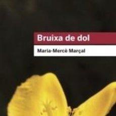 Libros: BRUIXA DE DOL (1977-1979). Lote 218839481