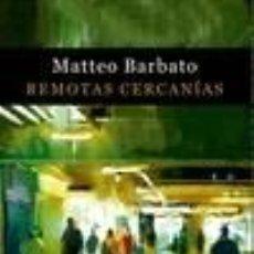 Libros: REMOTAS CERCANÍAS. Lote 219056302