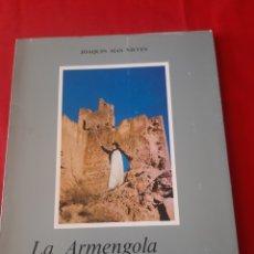 Libros: LA ARMENGOLA Y SUS DOS HIJAS, JOAQUÍN MÁS NIEVES AÑO 1982. Lote 219829473