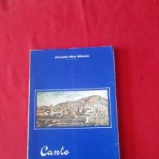 Libros: CANTO A ORIHUELA JOAQUÍN MÁS NIEVES AÑO 1979. Lote 219831675