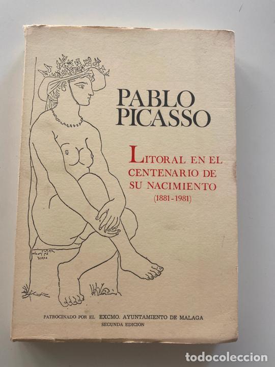 PABLO PICASSO LITORAL EN EL CENTENARIO DE SU NACIMIENTO 1881 - 1981 , SEGUNDA EDICIÓN , MALAGA (Libros Nuevos - Literatura - Poesía)