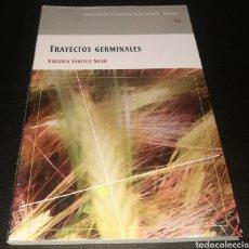 Libros: TRAYECTOS GERMINALES - VIRGINIA SÁNCHEZ NUÑO - COLECCIÓN LITERARIA OJO DE PEZ - POESIA. Lote 221138960