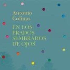 Libros: EN LOS PRADOS SEMBRADOS DE OJOS. Lote 221247530