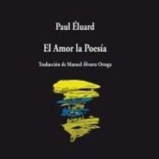 Libros: AMOR LA POESIA, EL. Lote 221554191