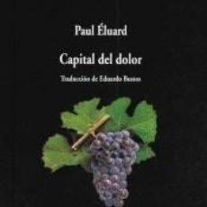Libros: CAPITAL DEL DOLOR. Lote 221554221