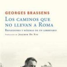 Libros: LOS CAMINOS QUE NO LLEVAN A ROMA. Lote 222010927