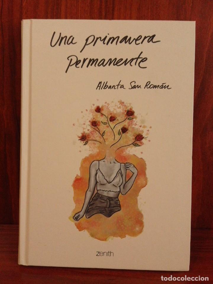 Libros: Albanta San Román & Carla Palmer - Una primavera permanente - Zenith 2019 (1ª Edición) - Nuevo - Foto 2 - 222079157