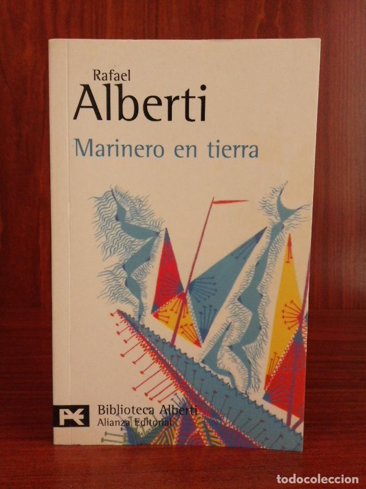RAFAEL ALBERTI - MARINERO EN TIERRA - ALIANZA 2002 - BIBLIOTECA ALBERTI - NUEVO (Libros Nuevos - Literatura - Poesía)