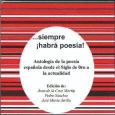 Libros: ANTOLOGÍA DE LA POESÍA ESPAÑOLA DESDE EL SIGLO XVIII HASTA LA ACTUALIDAD.. Lote 222408806