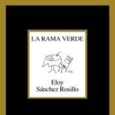 Libros: LA RAMA VERDE. Lote 222638542