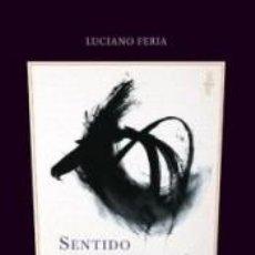 Libros: SENTIDO Y MELANCOLÍA. Lote 222793288