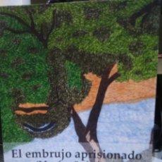 Libros: EL EMBRUJO APASIONADO. MONFRAGÜE ÍNTIMO. VICENTE RODRÍGUEZ LÁZARO. Lote 224093875