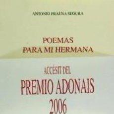 Libros: POEMAS PARA MI HERMANA. Lote 225524011