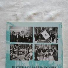 Libros: HISTÒRIA DE SARRIÀ EN VERS.. Lote 225988200