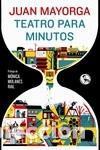 TEATRO PARA MINUTOS (Libros Nuevos - Literatura - Poesía)