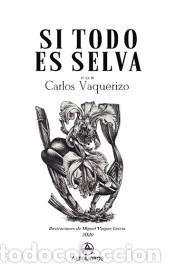 SI TODO ES SELVA (Libros Nuevos - Literatura - Poesía)