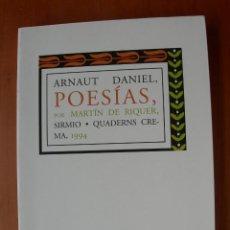 Libros: POESÍAS / ARNAUT DANIEL. Lote 227276540