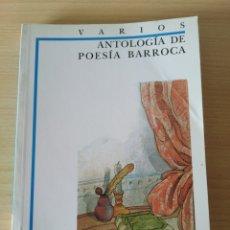 Libros: ANTOLOGÍA DE POESÍA BARROCA. VARIOS. NUEVO. Lote 227678715