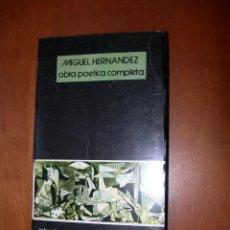 Libros: OBRA POÉTICA COMPLETA / MIGUEL HERNANDEZ. Lote 227755555