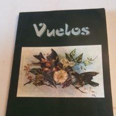 """Libros: """"VUELOS"""" LIBRO DE POESIAS POR VISI MARTINEZ ALCAZAR GRAFICAS CIEZA AÑO 2001. Lote 227772787"""