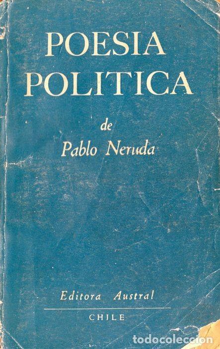 """POESÍA POLÍTICA (TOMO II) PABLO NERUDA. SIGNED: """"A MI QUERIDO AMIGO CLODO, PABLO NERUDA"""" (Libros Nuevos - Literatura - Poesía)"""