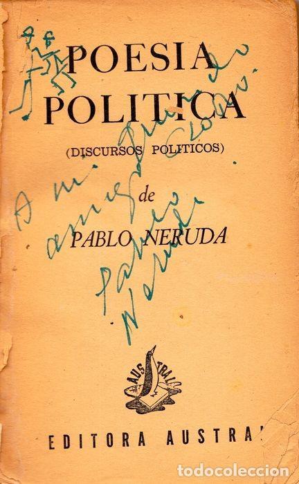 """Libros: POESÍA POLÍTICA (TOMO II) PABLO NERUDA. SIGNED: """"A MI QUERIDO AMIGO CLODO, PABLO NERUDA"""" - Foto 3 - 227777120"""