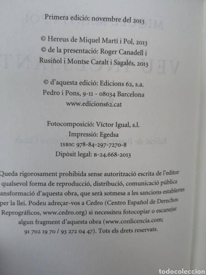 Libros: MIQUEL MARTÍ I POL. Veu incessant. Ed. Roger CANADELL, Montse Caralt. 1a ed nov. 2013 - Foto 5 - 227845275