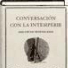 Libros: CONVERSACION CON LA INTEMPERIE. Lote 233670855
