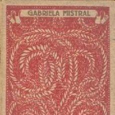 Libros: LAS MEJORES POESÍAS LÍRICAS DE LOS MEJORES POETAS. - GABRIELA MISTRAL.. Lote 233945365