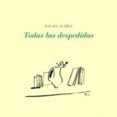 Libros: TODAS LAS DESPEDIDAS. Lote 234677500