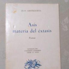 Libros: ASÍS MATERIA DE ÉXTASIS. JEAN ARISTEGUIETA. 1979. Lote 235223300