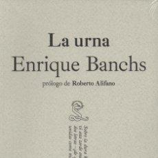 Libros: LA URNA. ENRIQUE BANCHS. SIBILA. 2013. NUEVO.. Lote 236317485