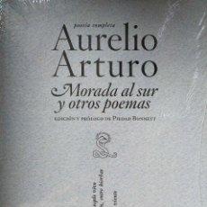Libros: MORADA AL SUR Y OTROS POEMAS. POESÍA COMPLETA. AURELIO ARTURO SIBILA. 2008. NUEVO.. Lote 236334975